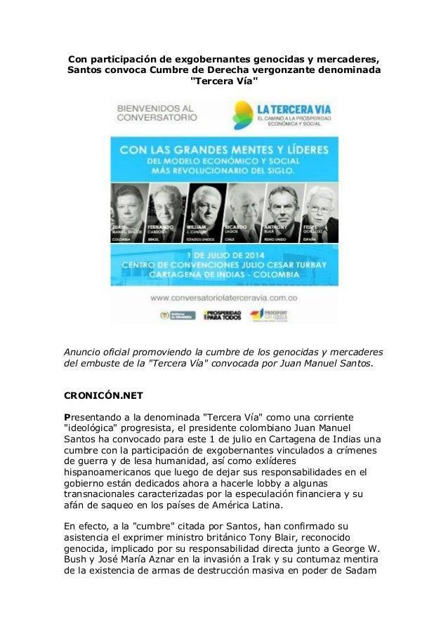 """Con participación de exgobernantes genocidas y mercaderes, Santos convoca Cumbre de Derecha vergonzante denominada """"Tercer..."""