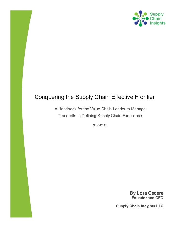 Conquering the Supply Chain Effective Frontier