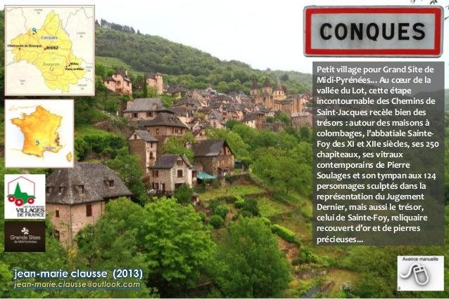 Petit village pour Grand Site de Midi-Pyrénées... Au cœur de la vallée du Lot, cette étape incontournable des Chemins de S...