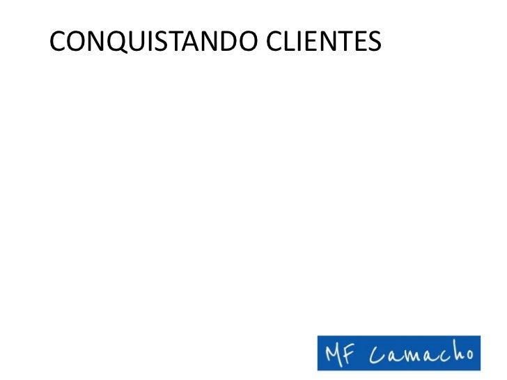 CONQUISTANDO CLIENTES<br />