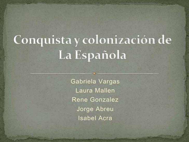 Conquista y colonización de la española