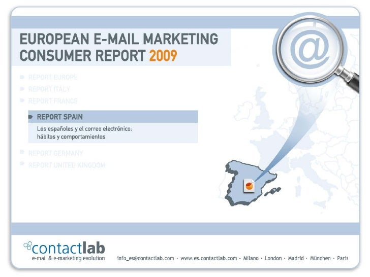 "Email Marketing Consumer Report 2009: ""Estudio publicado por ContactLab"