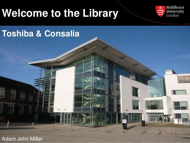 Consalia/Toshiba WBL Library Induction 15/01/2014