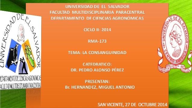 UNIVERSIDAD DE EL SALVADOR  FACULTAD MULTIDISCIPLINARIA PARACENTRAL  DEPARTAMENTO DE CIENCIAS AGRONÓMICAS  CICLO II- 2014 ...
