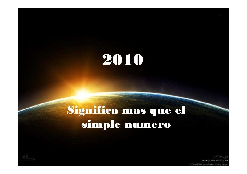 2010   Significa mas que el   simple numero