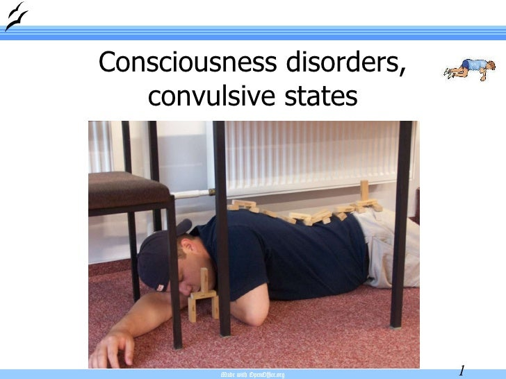 Consciousness disorders, convulsive states
