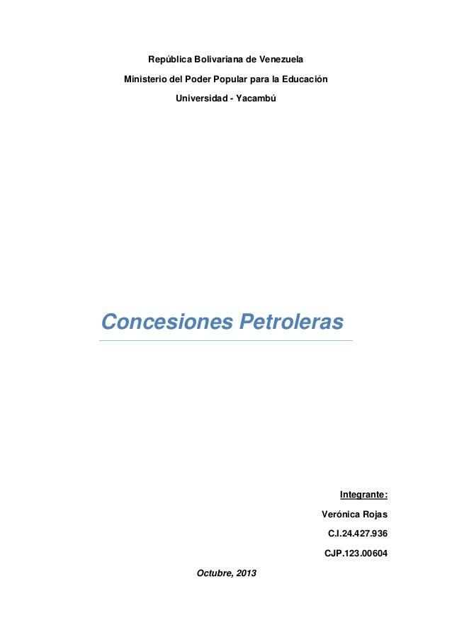 República Bolivariana de Venezuela Ministerio del Poder Popular para la Educación Universidad - Yacambú  Concesiones Petro...