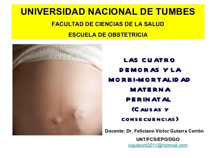UNIVERSIDAD NACIONAL DE TUMBES     FACULTAD DE CIENCIAS DE LA SALUD         ESCUELA DE OBSTETRICIA                        ...