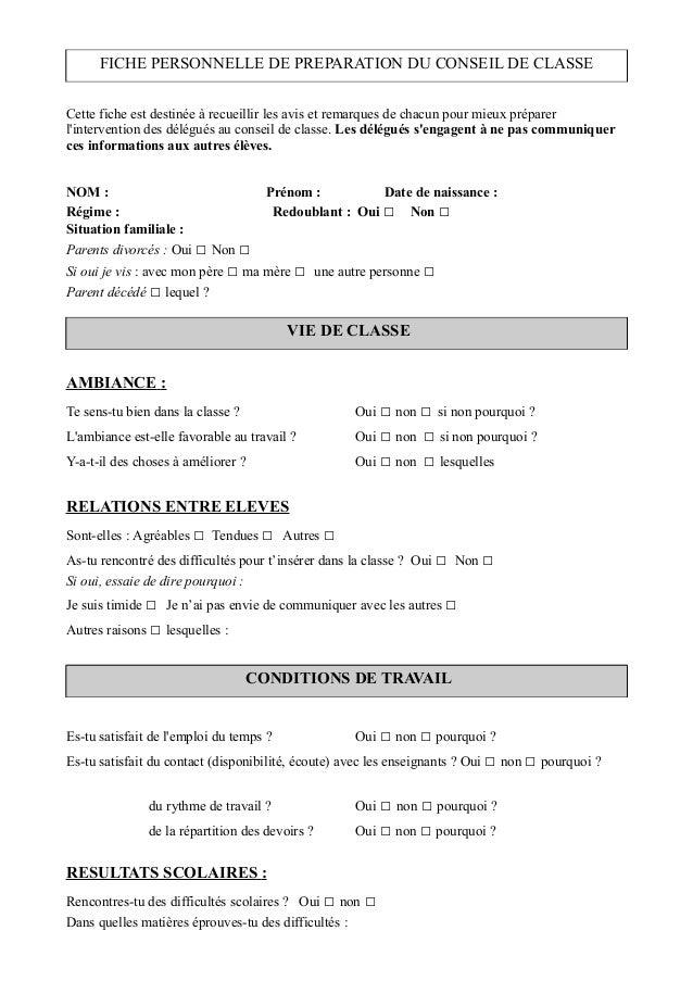FICHE PERSONNELLE DE PREPARATION DU CONSEIL DE CLASSE Cette fiche est destinée à recueillir les avis et remarques de chacu...