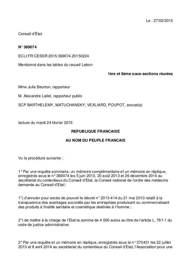 Le : 27/02/2015 Conseil d'État N° 369074 ECLI:FR:CESSR:2015:369074.20150224 Mentionné dans les tables du recueil Lebon 1èr...