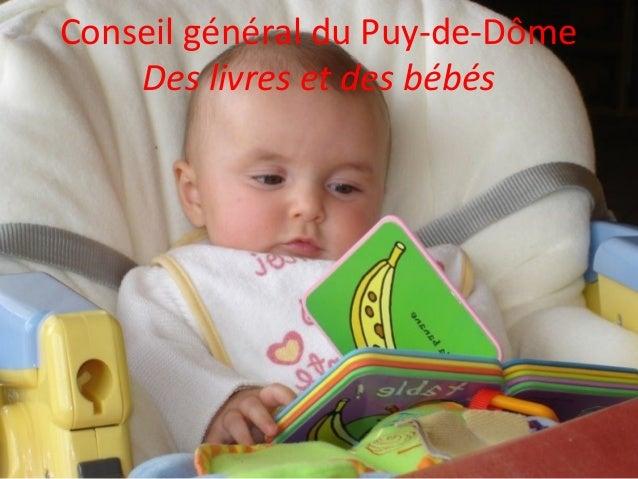 Conseil général du Puy-de-Dôme Des livres et des bébés