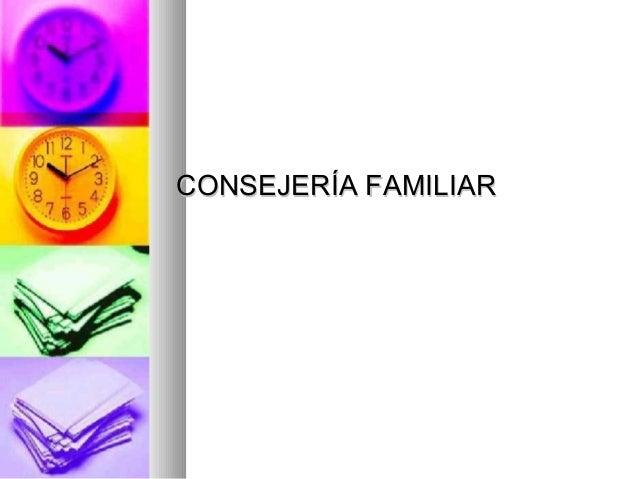 CONSEJERÍA FAMILIAR