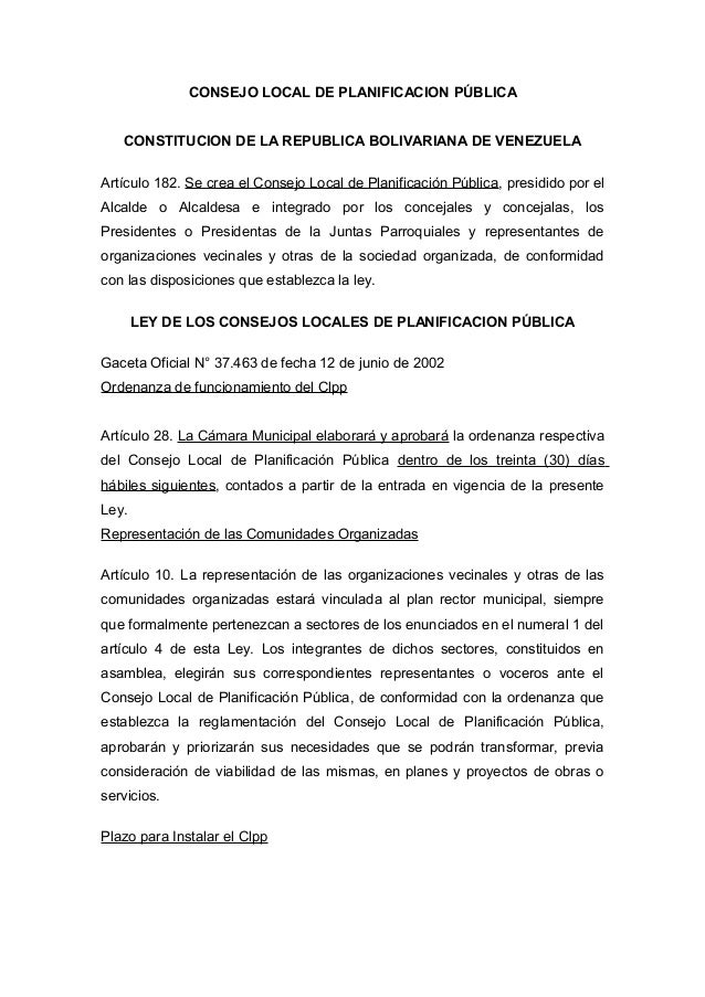 CONSEJO LOCAL DE PLANIFICACION PÚBLICA CONSTITUCION DE LA REPUBLICA BOLIVARIANA DE VENEZUELA Artículo 182. Se crea el Cons...