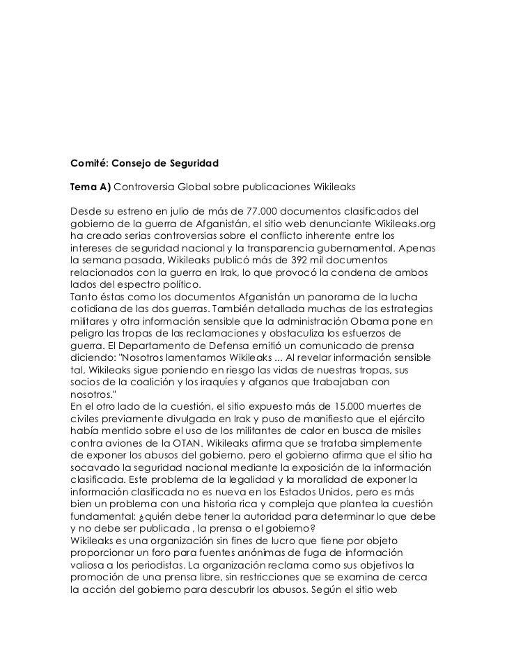 Comité: Consejo de SeguridadTema A) Controversia Global sobre publicaciones WikileaksDesde su estreno en julio de más de 7...