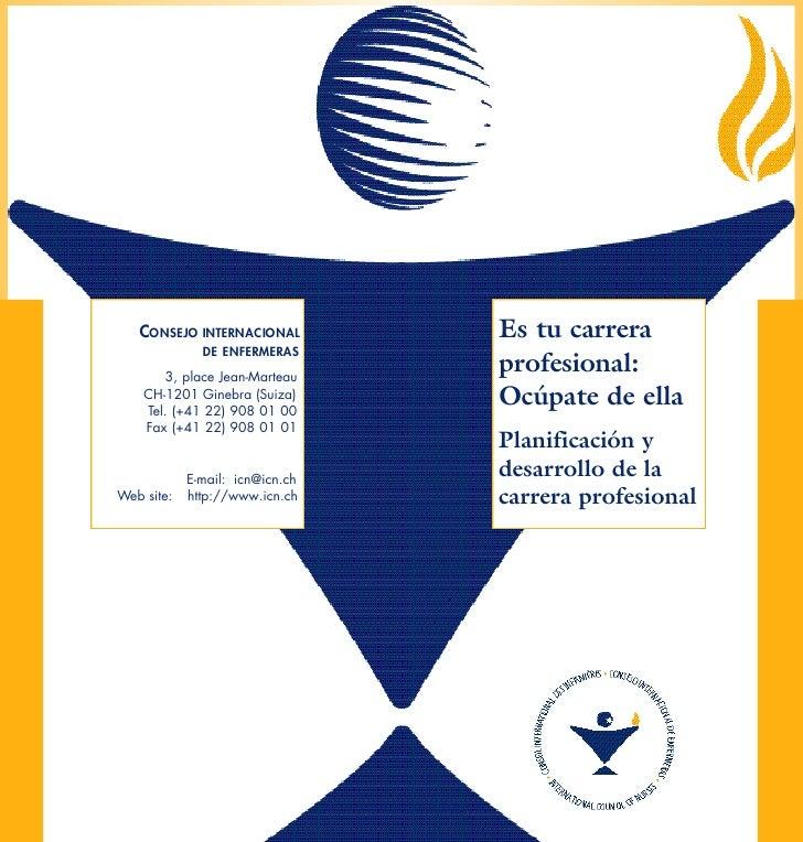 CONSEJO INTERNACIONAL         Es tu carrera               DE ENFERMERAS         3, place Jean-Marteau                     ...