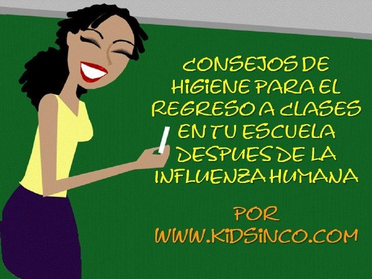 Consejos De Higiene Para La Escuela Despues de la Influenza Humana