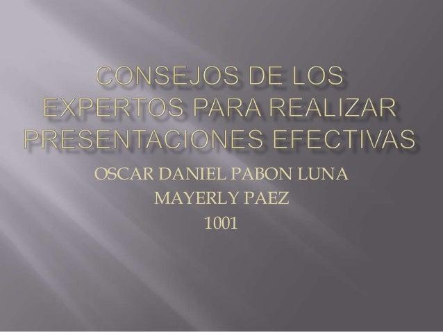 OSCAR DANIEL PABON LUNA MAYERLY PAEZ 1001