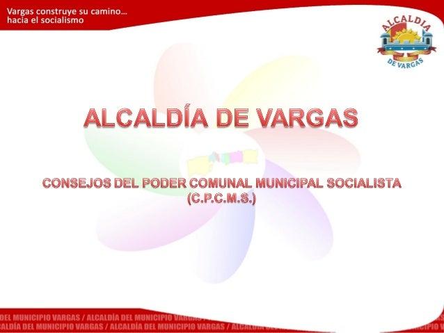 Consejos del Poder Comunal Municipal Socialista 2012