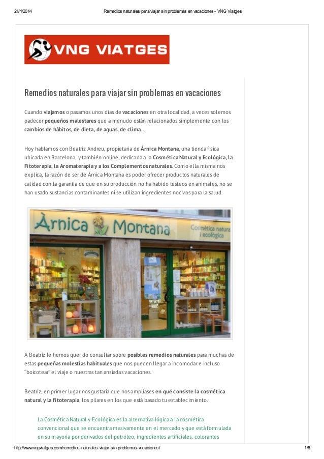 21/1/2014  Remedios naturales para viajar sin problemas en vacaciones - VNG Viatges  Remedios naturales para viajar sin pr...