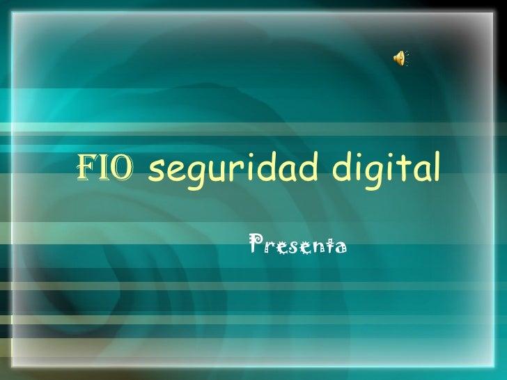 Consejos Fio Seguridad Digital