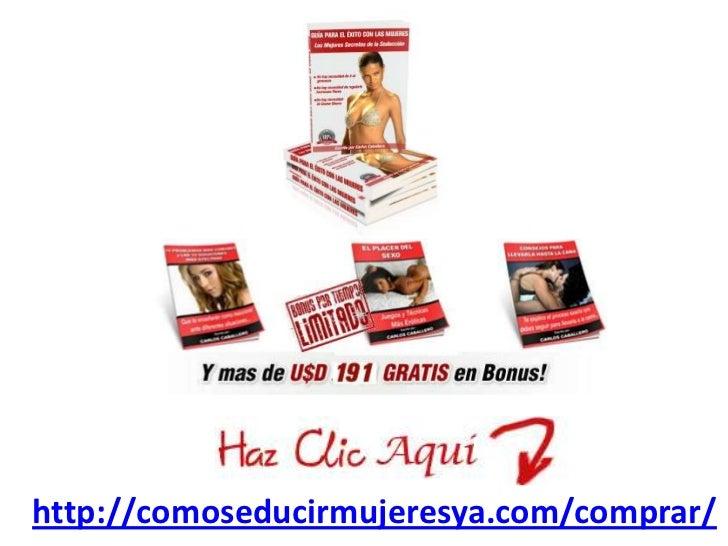 http://comoseducirmujeresya.com/comprar/<br />