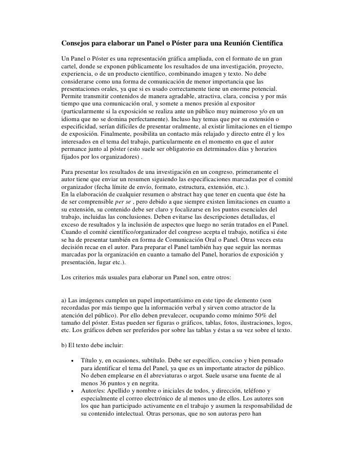 Consejos para elaborar un Panel o Póster para una Reunión Científica  Un Panel o Póster es una representación gráfica ampl...