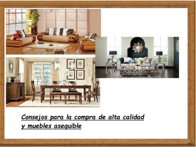 Consejos para la compra de alta calidad y muebles asequible for Compra de muebles