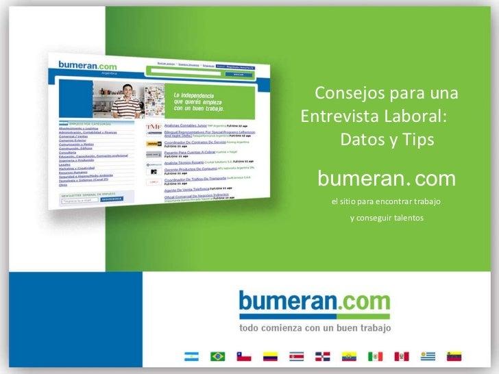 Consejos para una Entrevista Laboral:  Datos y Tips bumeran . com el sitio para encontrar trabajo  y conseguir talentos
