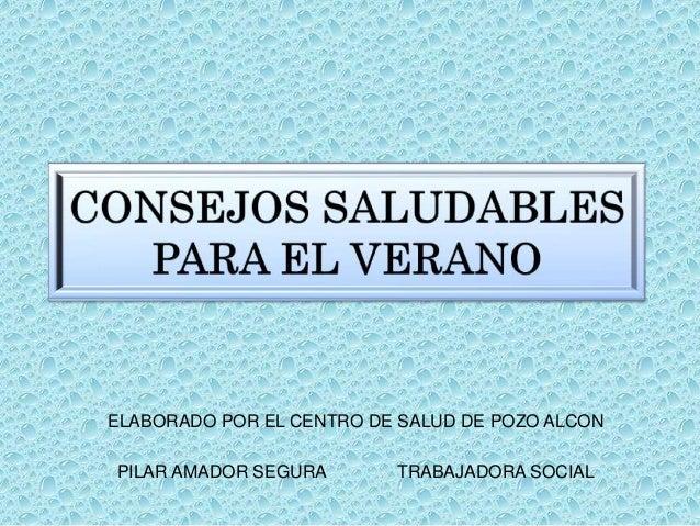 ELABORADO POR EL CENTRO DE SALUD DE POZO ALCON PILAR AMADOR SEGURA TRABAJADORA SOCIAL