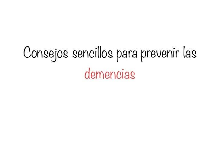 Consejos sencillos para prevenir las            demencias