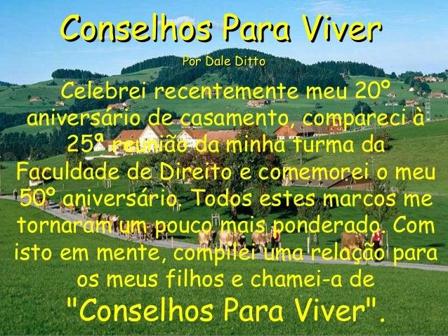 Conselhos Para ViverConselhos Para Viver Por Dale DittoPor Dale Ditto Celebrei recentemente meu 20º aniversário de casamen...