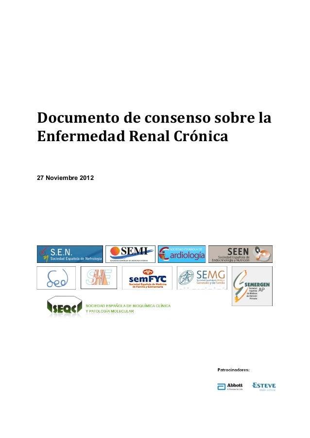 Documento de consenso sobre la Enfermedad Renal Crónica 27 Noviembre 2012