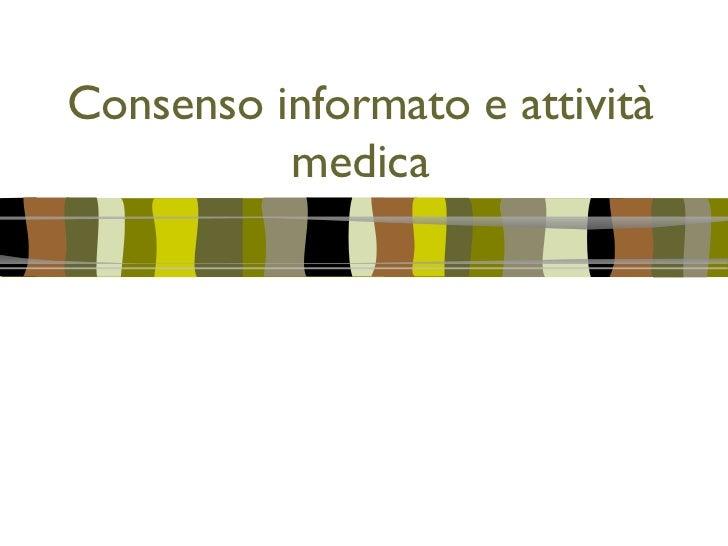 Consenso informato e attivita medica