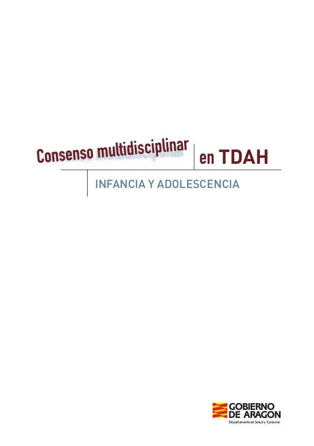 en TDAH INFANCIA Y ADOLESCENCIA Departamento de Salud y Consumo
