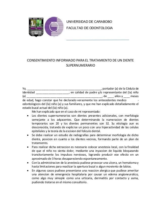UNIVERSIDAD DE CARABOBO                                  FACULTAD DE ODONTOLOGIA   CONSENTIMIENTO INFORMADO PARA EL TRATAM...