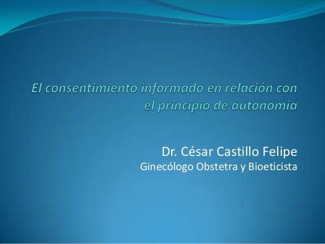Dr. César Castillo Felipe Ginecólogo Obstetra y Bioeticista