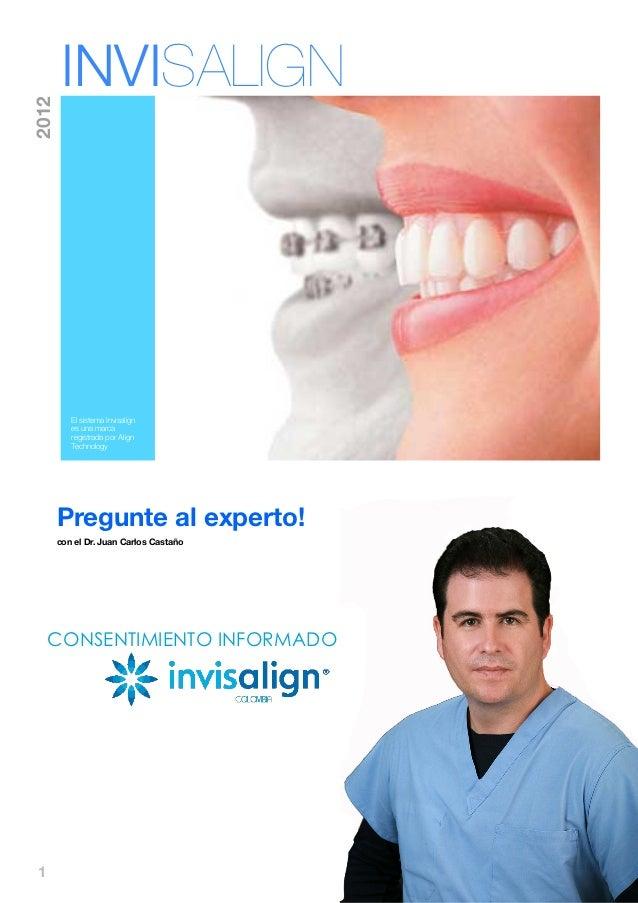 INVISALIGN2012          El sistema Invisalign          es una marca          registrada por Align          Technology     ...