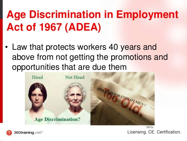 Brief Summary of The Age Discrimination In Employment Act of 1967