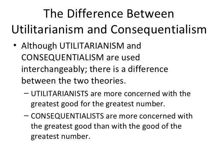 consequential and non consequential theory Kantian ethics is decidedly non-consequentialist in consequentalist ethics, the morality or immorality of an action is determined by the outcome of that action the question to be asked is, was the result of the action ethically valid.