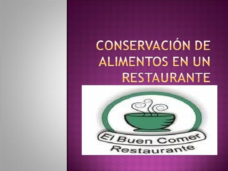 ConservacióN De Alimentos En Un Restaurante