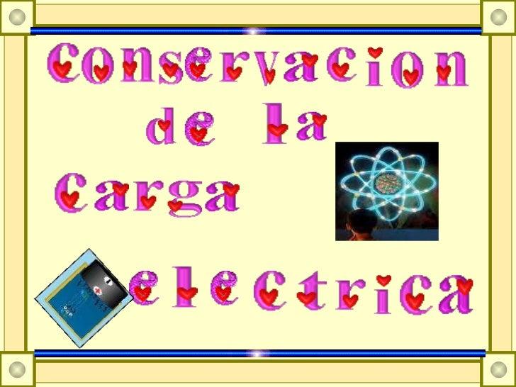 Conservación de la carga eléctrica