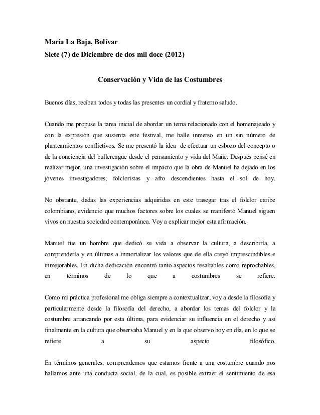 María La Baja, Bolívar Siete (7) de Diciembre de dos mil doce (2012) Conservación y Vida de las Costumbres Buenos días, re...