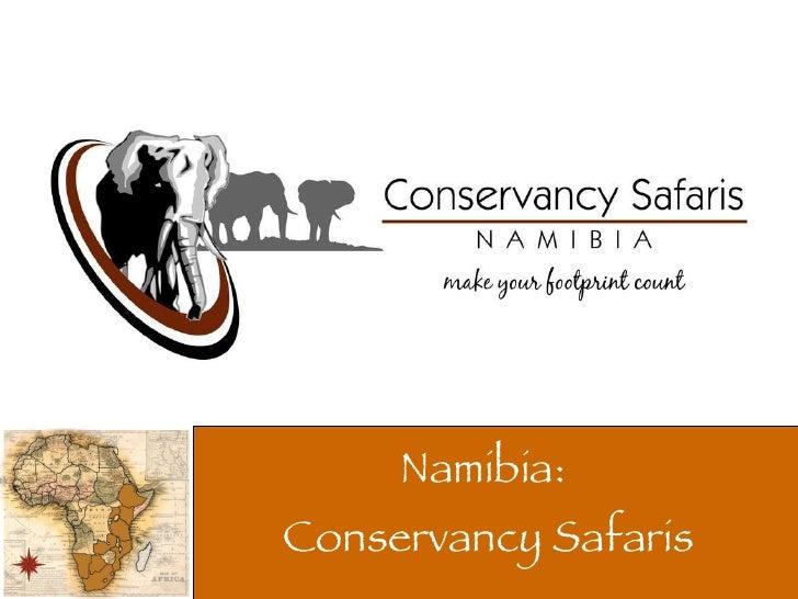 Namibia:  Conservancy Safaris
