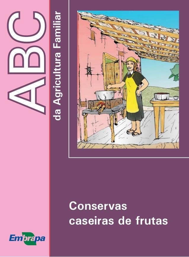 ABCdaAgriculturaFamiliar Conservas caseiras de frutas