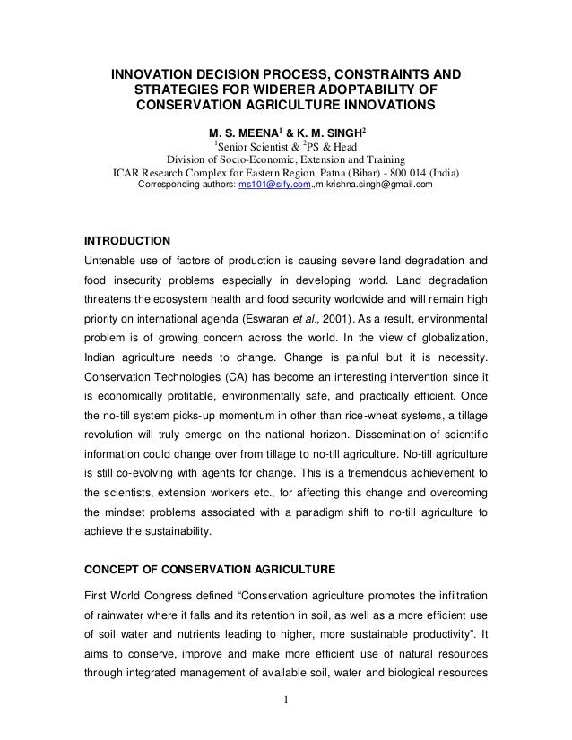 INNOVATION DECISION PROCESS, CONSTRAINTS AND        STRATEGIES FOR WIDERER ADOPTABILITY OF        CONSERVATION AGRICULTURE...
