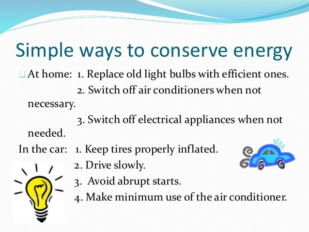 Conservation of energy for Ways you can save energy