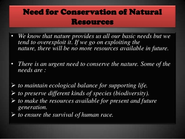 Preservation Of Natural Resources For Future Generation