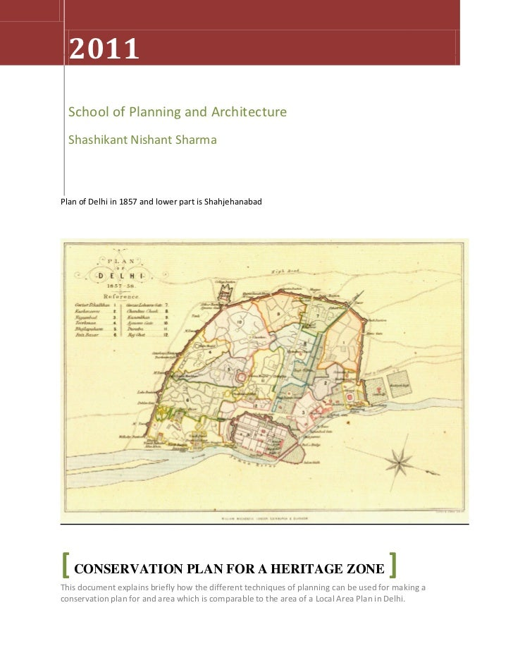 2011    CONSERVATION PLAN FOR A HERITAGE ZONE                                                   2011  School of Planning a...