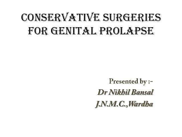 Conservative Surgeries For Genital Prolapse