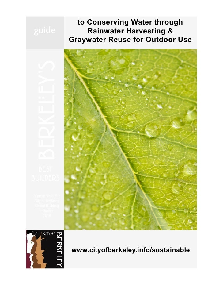 California;  Guide to Conserving Water through Rainwater Harvesting & Graywater Reuse for Outdoor Use - City of Berkeley